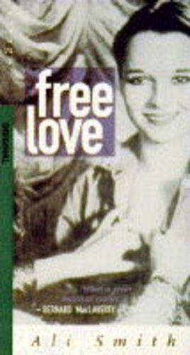 9781860491900: Free Love and Other Stories