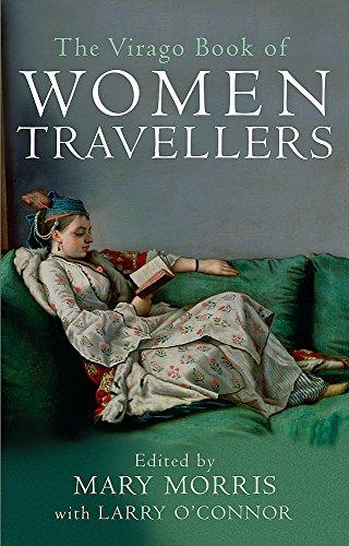 9781860492129: The Virago Book of Women Travellers