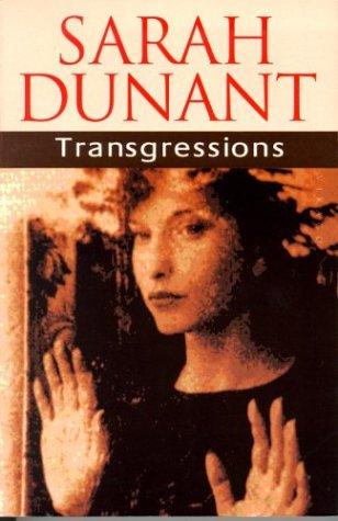 Transgressions: Dunant, Sarah