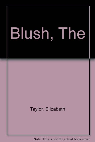9781860493027: The Blush, The