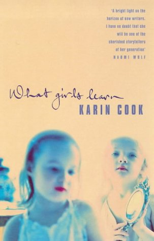 9781860494383: What Girls Learn (A Virago V)