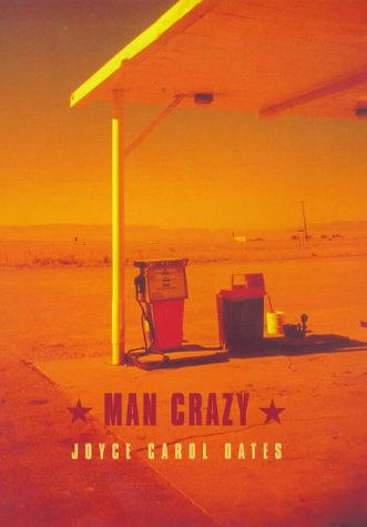 Man Crazy (9781860494765) by Joyce Carol Dates
