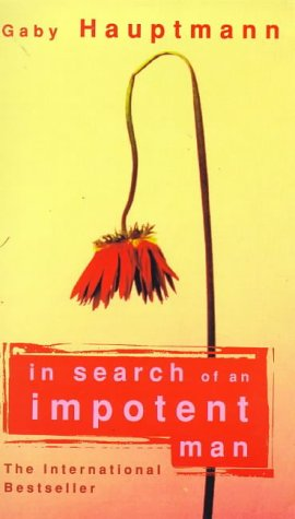 9781860495083: In Search of an Impotent Man (A Virago V)