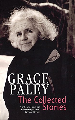 9781860495212: The Collected Stories of Grace Paley (Virago Modern Classics)
