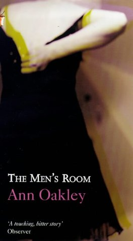 The Men's Room (Virago Modern Classics) (1860495338) by Ann Oakley