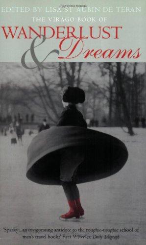 9781860495342: The Virago Book of Wanderlust & Dreams