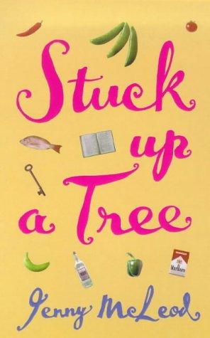 9781860495465: Stuck Up a Tree