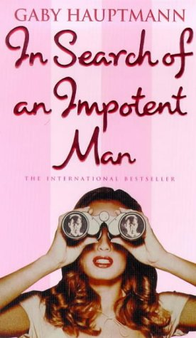 9781860495540: In Search of an Impotent Man