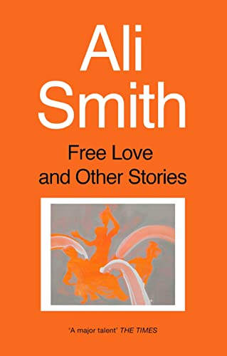 9781860495847: Free Love and Other Stories