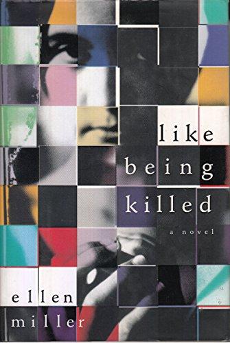 9781860495854: Like Being Killed: A Novel