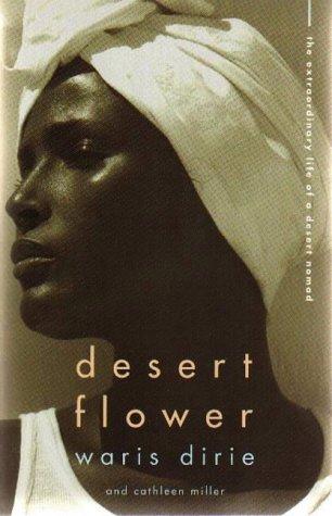 DESERT FLOWER: WARIS DIRIE