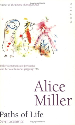 Paths of Life: Miller, Alice