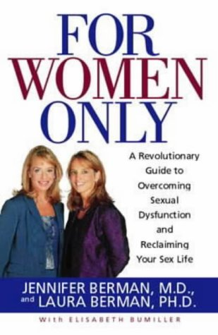 9781860498527: For Women Only: A Revolutionary Guide to Reclaiming Your Sex Life