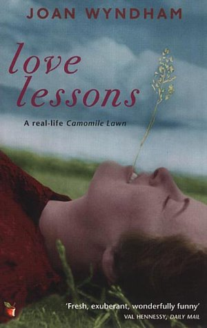 9781860498626: [(Love Lessons: A Wartime Diary)] [by: Joan Wyndham]