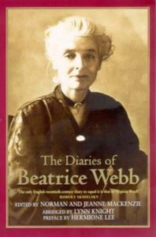 9781860498954: The Diaries Of Beatrice Webb: Abridged by Lynn Knight