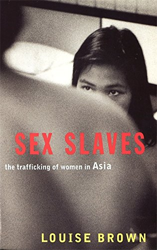 9781860499036: Sex Slaves: The Trafficking of women in Asia