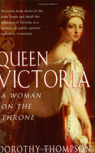 Queen Victoria: Gender and Power (1860499120) by Thompson, Dorothy