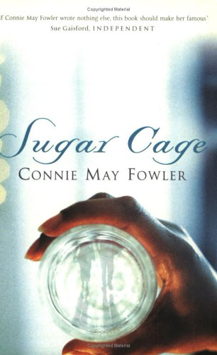 Sugar Cage (1860499589) by Fowler, Connie May