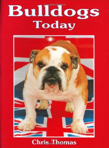 9781860540059: Bulldogs Today (Book of the Breed)