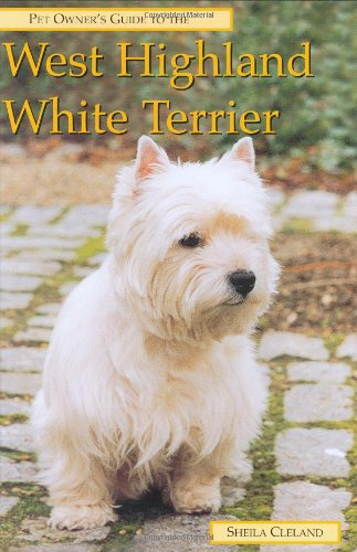 9781860540158: Pet Owner's Guide to the West Highland White Terrier (Pet owner's guides)