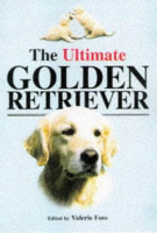 9781860540332: The ultimate golden retriever