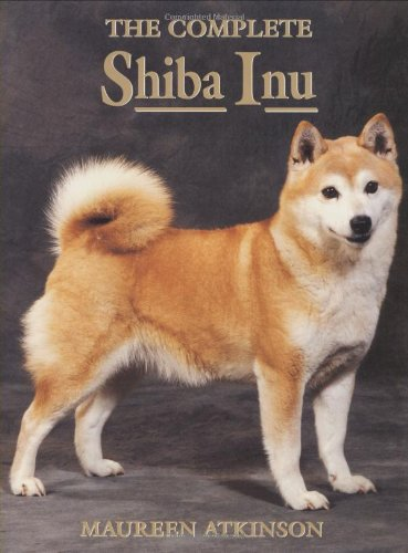 9781860540738: The Complete Shiba Inu
