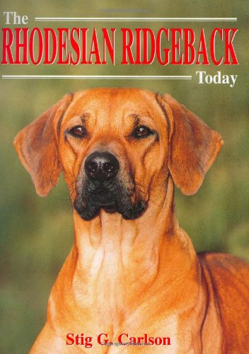 9781860540899: The Rhodesian Ridgeback Today (Book of the Breed S)