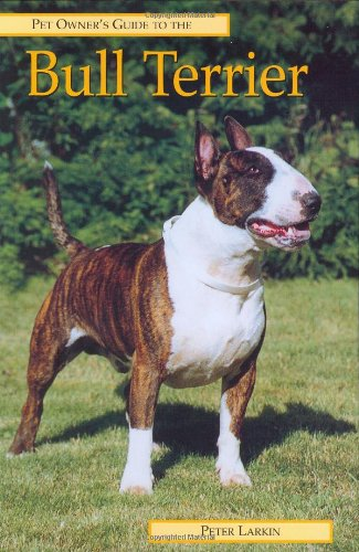 9781860541001: BULL TERRIER (Pet Owner's Guide)