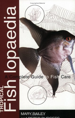 9781860541025: Tropical Fishlopaedia: A Complete Guide to Fish Care