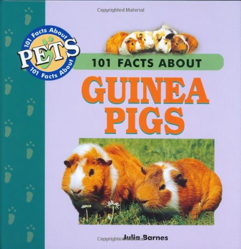 9781860541384: 101 Facts About Guinea Pigs (101 facts about pets)