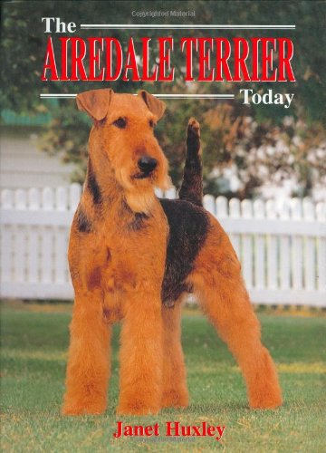 9781860541421: The Airedale Terrier Today (Book of the Breed)