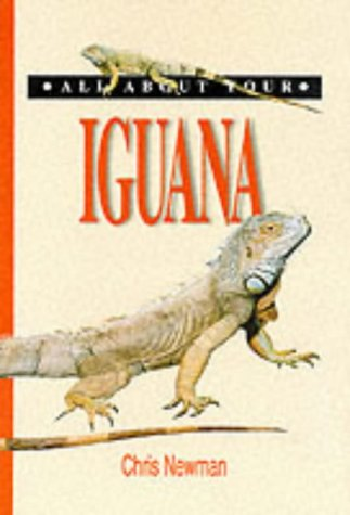 9781860541629: All About Your Iguana (All About Series)