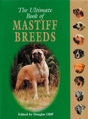 9781860541650: The Ultimate Book of Mastiff Breeds