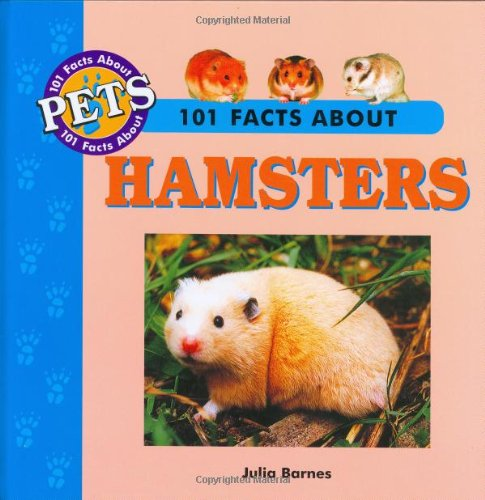 9781860542213: 101 Facts About Hamsters (101 facts about pets)