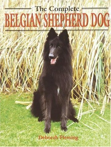 9781860542565: The Complete Belgian Shepherd Dog (Book of the Breed S)
