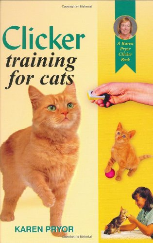 9781860542879: Clicker Training Your Cat (A Karen Pryor clicker book)