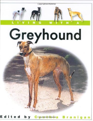9781860542954: Living with a Greyhound