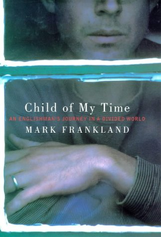 9781860560224: Child Of My Time