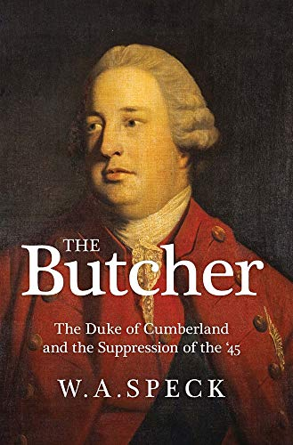 9781860570599: The Butcher: The Duke of Cumberland and the Suppression of the '45