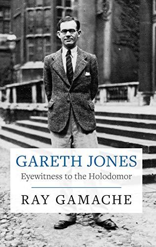 9781860571220: Gareth Jones: Eyewitness to the Holodomor