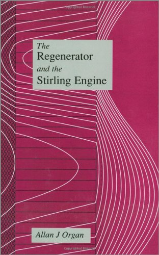 9781860580109: The Regenerator and the Stirling Engine