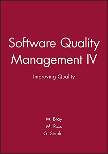 9781860580314: Software Quality Management IV: Improving Quality