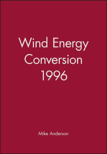 Wind Energy Conversion 1996 (British Wind Energy Association S): Anderson, Mike