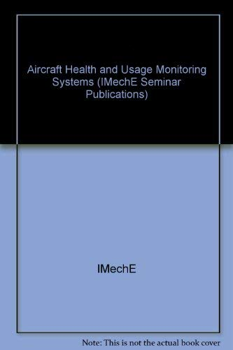 Aircraft Health and Usage Monitoring Systems (IMec: IMechE