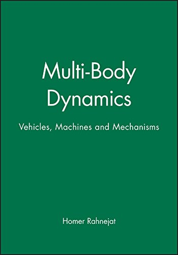 9781860581229: Multi-Body Dynamics: Vehicles, Machines and Mechanisms