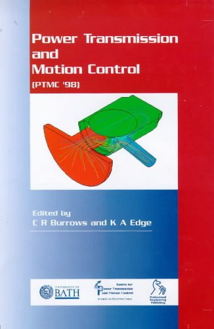 9781860581342: Bath Workshop on Power Transmission and Motion Control: PTMC 98