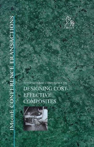 International Conference on Designing Cost-Effective Composites : 15-16 September 1998, London, UK