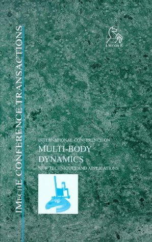 Multi-Body Dynamics (Imeche Conference Transactions)