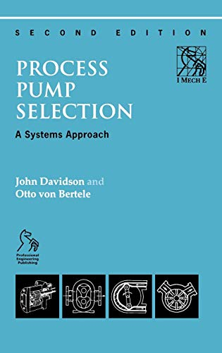 9781860581809: Process Pump Selection: A Systems Approach