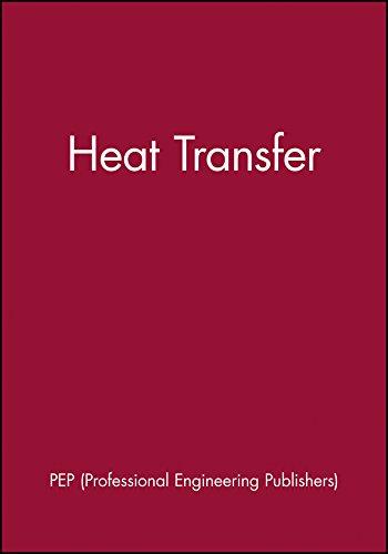Heat Transfer: Proceedings National Conference Edinburgh, Uk, 1999, Imeche Conference Transactions ...